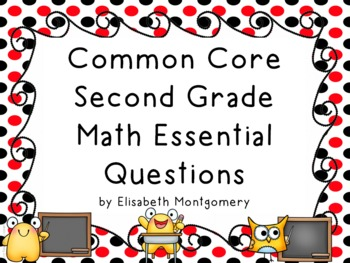 Essential Questions Second Grade Common Core Math Red and