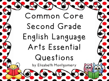 Essential Questions Second Grade English Language Arts Red