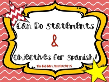"Essential Questions and ""Can Do"" Statement for Spanish 1"