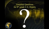Essential Questions for 8th Grade U.S. History