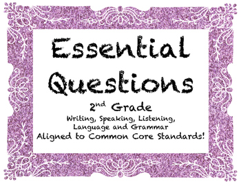 Essential Questions for Common Core ELA 2nd Grade