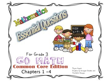 Essential Questions for Grade 3 Go Math Common Core Edition Chapters 1 - 4