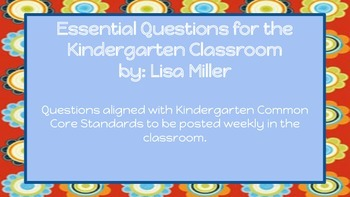 Essential Questions for the Kindergarten Classroom