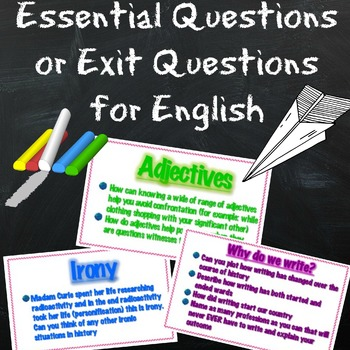 Essential Questions or Exit slips for English Reading/Writing