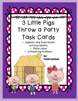 Essential Resource... 3 Little Pigs Throw a Party ~ Math Workout/TaskCards