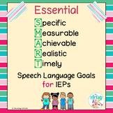 Essential SMART IEP Goals for The SLP {NO PREP}