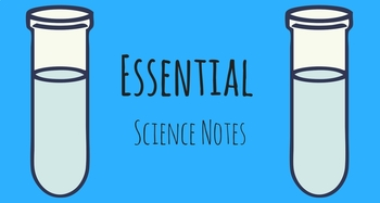 Essential Science Notes