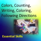 20 Essential Skills: Colors, Counting, Writing, Coloring, Following Directions