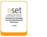 Essential Skills for Entertainment Technicians: Theatre Safety