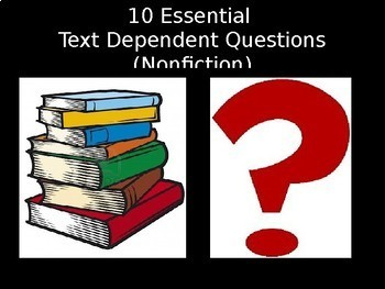 Essential Close Reading Text Dependent Questions PowerPoint Bundle