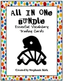 Essential Vocabulary Trading Cards:  All-in-One Edition with Adaptable Rubrics!