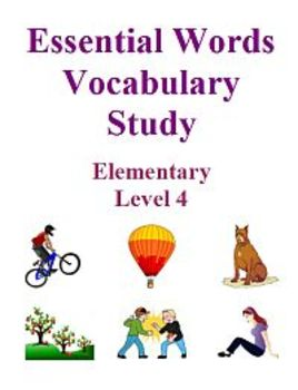 Essential Words Vocabulary Study - Elementary Level 4, Activities and Worksheets