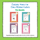 Essential Words for Early Reading Fluency: the Bundle