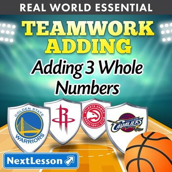 Essentials Bundle - Adding 3 Whole Numbers – Teamwork Adding