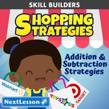 Essentials Bundle - Addition & Subtraction Strategies - Shopping Strategies