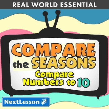 Essentials Bundle - Compare Numbers to 10 - Compare the Seasons