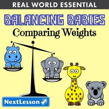 Essentials Bundle - Comparing Weights – Balancing Babies
