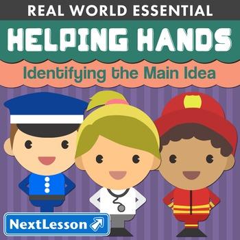 K Identifying the Main Idea - 'Helping Hands' Essentials Bundle