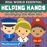 K Identifying the Main Idea - 'Helping Hands' Essentials Bundle