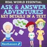 G1 Key Details in a Text - 'Ask & Answer Adventures' Essentials Bundle