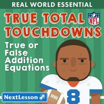 Essentials Bundle - True or False Addition Equations – True Total Touchdowns