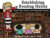 Establishing Reading Habits - Whole Group, Partner, Independent Reading