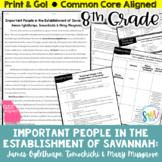 Establishing Savannah DIFFERENTIATED Reading (SS8H2b) *8th Grade* CCSS
