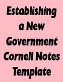 Establishing a New Government Cornell Notes Template