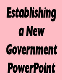 Establishing a New Government PowerPoint