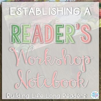 Establishing a Reader's Workshop Notebook