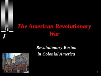 American Revolutionary War - Colonial Boston