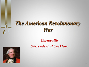 American Revolutionary War - The Surrender of Cornwallis - 1781