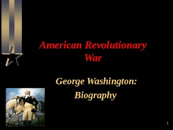 American Revolutionary War - George Washington - Biography