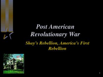 American Revolutionary War - Shay's Rebellion