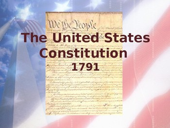 Foundations of Government - The United States Constitution