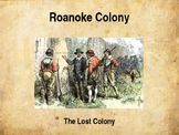 Colonial America - Roanoke, The Lost Colony