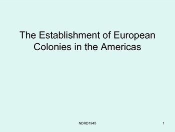 Establishment of European Colonies in the Americas PowerPoint