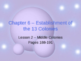 Establishment of the 13 Colonies - Middle Colonies Powerpoint