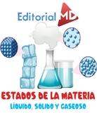 Estados de la Materia: Solido Liquido y Gaseoso IMPRIMIR