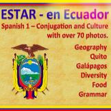 Estar: En Ecuador - Grammar in the Context of Culture
