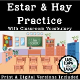 Estar & Hay Practice With Classroom Vocab - Distance Learning