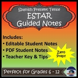 Estar - Present Tense - Spanish Guided Notes and Key