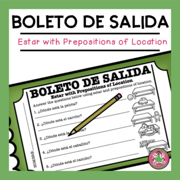 Estar with Preposition of Location (Questions.Toys) Exit Slip