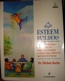 """""""Esteem Builders"""" A K-8 Self-Esteem Curriculum"""