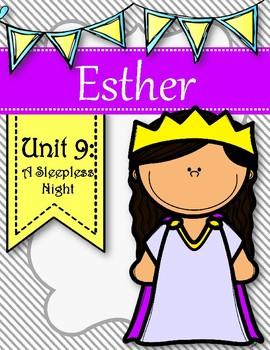 Esther Kids Bible Study Unit. Unit 9- A Sleepless Night