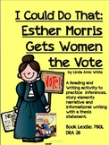 Esther Morris Gets the Vote Reading Writing Activities for Women's History Month