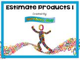 Estimate Products 1 (Part of Multiplication Unit)