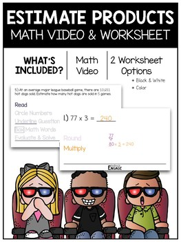 Estimate Products Math Video and Worksheet