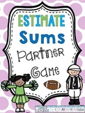 Estimate Sums Partner Game {Football Theme}
