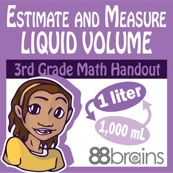 Estimate and Measure Liquid Volume pgs. 26 - 28 (CCSS)